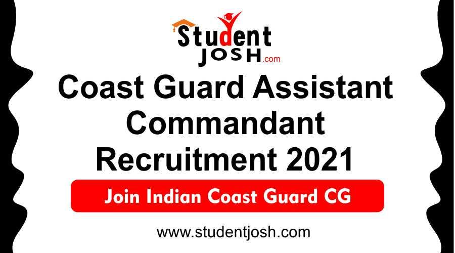 Coast Guard Assistant Commandant Recruitment 2021