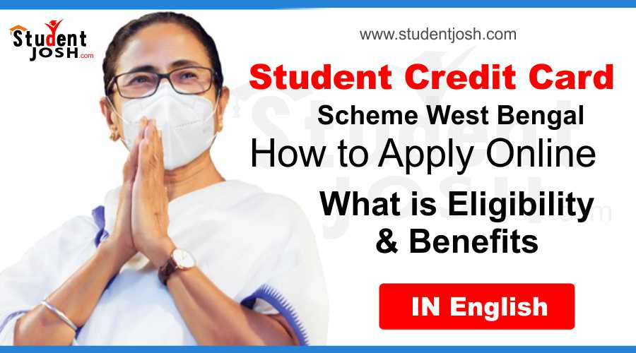 Benefits And Features Of West Bengal Student Credit Card